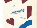 Love trumps fear/Láska vítězí nad strachem (2007)